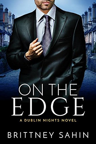 On the Edge (Dublin Nights Book 1)