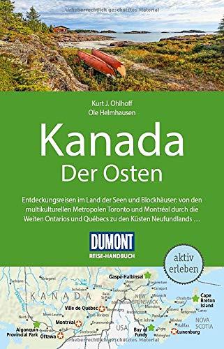 DuMont Reise-Handbuch Reiseführer Kanada, Der Osten: mit Extra-Reisekarte