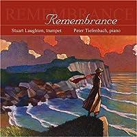 Stuart Laughton: Remembrance by STUART / TIEFENBACH,PETER LAUGHTON (2005-04-12)