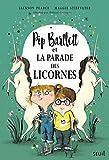 Pip Bartlett et la parade des licornes (2)