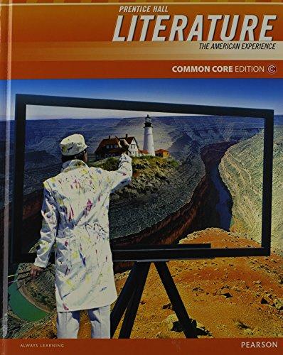 Prentice Hall Literature: The American Experience, Common Core Edition