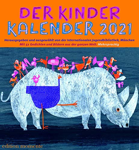 Der Kinder Kalender 2021: Mit 52 Bildern und Gedichten aus der ganzen Welt/Mehrsprachig