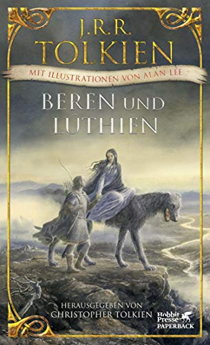 Beren und Lúthien: Mit Illustrationen von Alan Lee (German Edition)