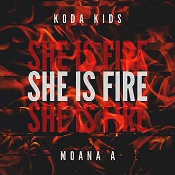 She Is Fire