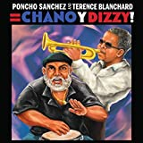 Poncho Sanchez and Terence Blanchard = Chano y Dizzy! (HD Tracks)