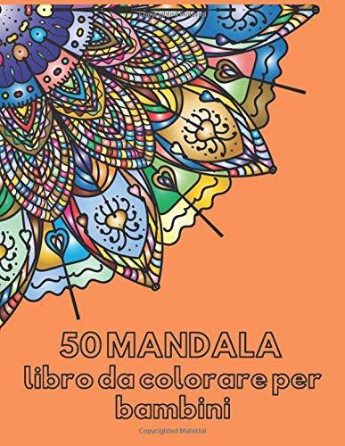 50 Mandala libro da colorare per bambini: niente Stress in Quarantena, colora mandala circolari e animali. No Ansia, solo Relax. Passatempo