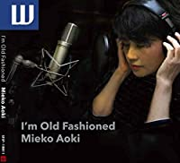 I'm Old Fashioned Mieko Aoki
