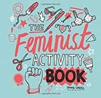 Feminist Activity Book by Gemma Correll(2016-05-10)