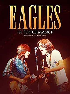 The Eagles - In Performance