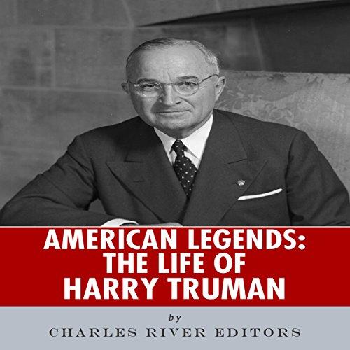American Legends: The Life of Harry Truman audiobook cover art