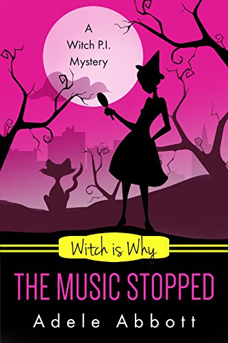 Witch Is Why The Music Stopped (A Witch P.I. Mystery Book 19) (English Edition)