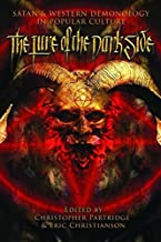 The Lure of the Dark Side: Satan and Western Demonology in Popular Culture by Christopher H. Partridge (2014-08-16)