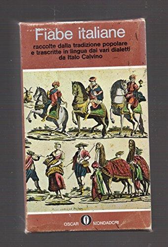 Fiabe italiane. Raccolte dalla tradizione popolare e trascritte dai vari dialetti da Italo Calvino. Due volumi