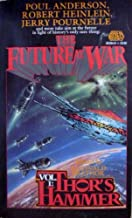 Thor's Hammer (The Future at War Series Volume 1)