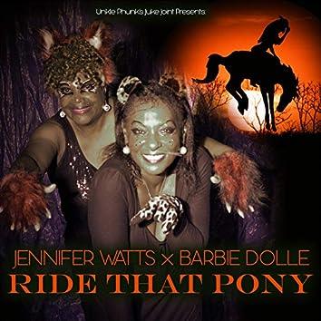 Ride That Pony