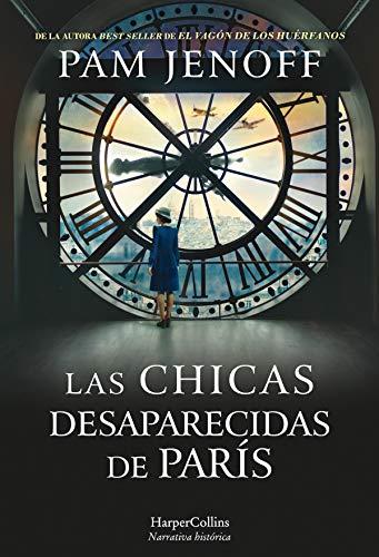 Las chicas desaparecidas de París (Novela Histórica) eBook: Jenoff ...