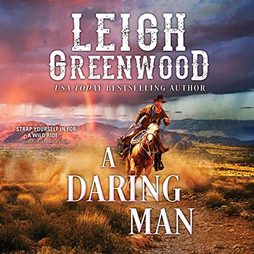 A Daring Man Audiobook By Leigh Greenwood cover art