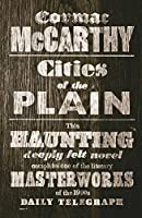 Cities of the Plain by Cormac McCarthy(2010-08-01)