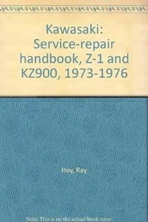 Kawasaki: Service-repair handbook, Z-1 and KZ900, 1973-1976