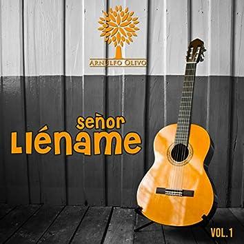 Señor Lléname, Vol.1