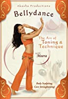 Bellydance: The Art of Toning & Technique with Meera