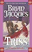 By Brian Jacques Triss: A Novel of Redwall (1st First Edition) [Mass Market Paperback]
