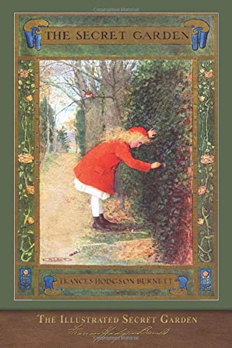 The Illustrated Secret Garden: 100th Anniversary Edition with Special Foreword