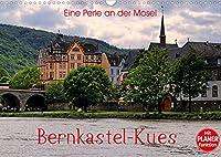 Eine Perle an der Mosel - Bernkastel-Kues (Wandkalender 2022 DIN A3 quer): Einer der schoensten Orte an der Mosel (Geburtstagskalender, 14 Seiten )