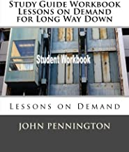 Study Guide Workbook Lessons on Demand for Long Way Down: Lessons on Demand