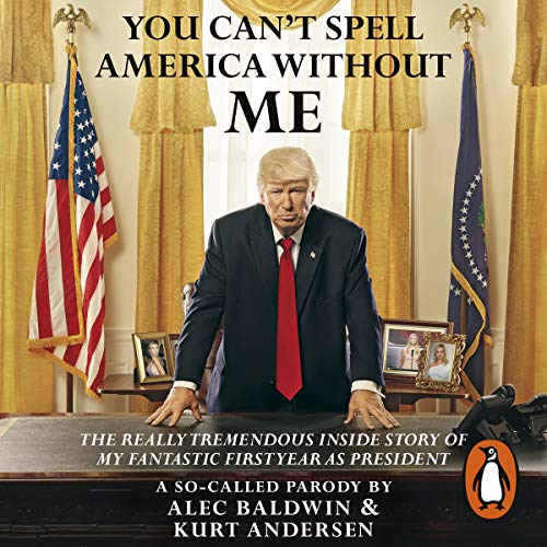 You Can't Spell America Without Me audiobook cover art