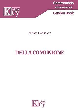 Della comunione (commentario – micro manuali)