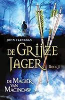 De magiër van Macindaw (De Grijze Jager Book 5)