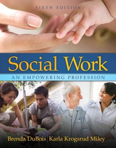 Social Work: An Empowering Profession (6th Edition)