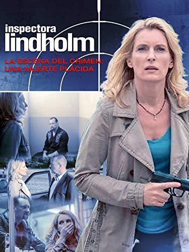 Inspectora Lindholm. La escena del crimen: Una muerte plácida