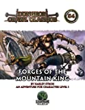 Forges of the Mountain King: An Adventure for Character Levels 1 (Dungeon Crawl Classics)