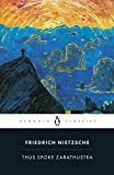 Thus Spoke Zarathustra: A Book for Everyone and No One (Penguin Classics)