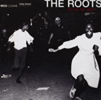 Things Fall Apart by The Roots (1999-07-28)