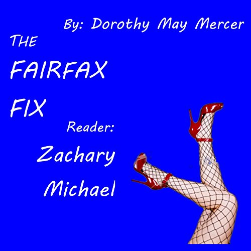 The Fairfax Fix audiobook cover art