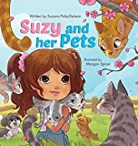 Suzy and her Pets