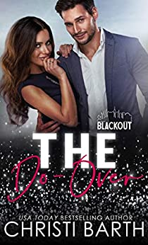 The Do-Over (Blackout Series) by [Christi Barth]