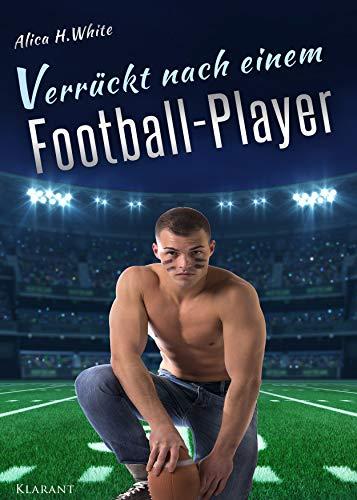 Verrückt nach einem Football Player (Football Love 2)