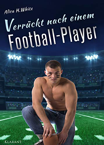 Verrückt nach einem Football Player (Football Love 2)