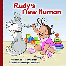Rudy's New Human by [Roxanna Elden, Ginger Seehafer]