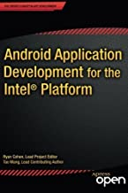 Android Application Development for the Intel Platform by Ryan Cohen (2014-08-28)