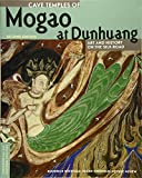 Agnew, N: Cave Temples of Mogao at Dunhuang (Conservation & Cultural Heritage) - Roderick Whitfield