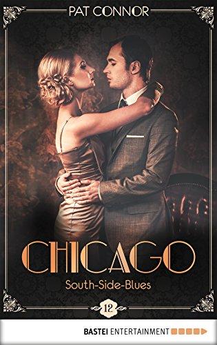 Chicago - South-Side-Blues (Die Krimi-Serie in den Zwanzigern 12)