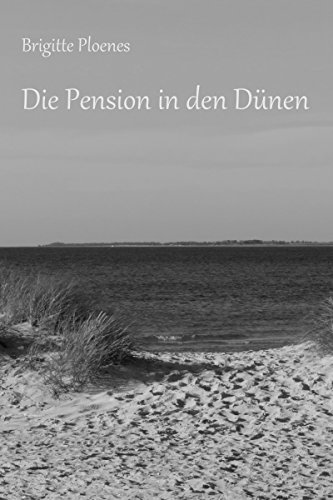 Die Pension in den Dünen