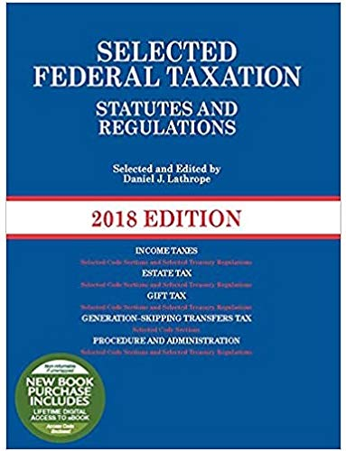 Compare Textbook Prices for Selected Federal Taxation Statutes and Regulations, 2021 with Motro Tax Map Selected Statutes 2021 Edition ISBN 9781647081904 by Lathrope, Daniel