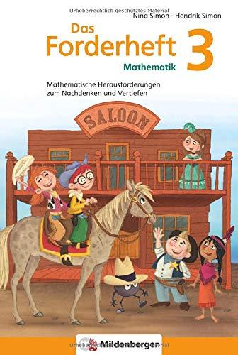 Das Forderheft Mathematik 3: Mathematische Herausforderungen zum Nachdenken und Vertiefen