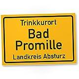 DankeDir! Trinkkurort Bad Promille - Kunststoff Schild, Lustige Geschenkidee Geburtstagsgeschenk...
